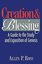 Creation and Blessing: A Guide to the Study…