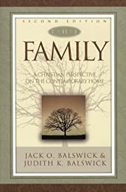 Family, The,: A Christian Perspective on the…