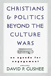 Christians and Politics Beyond the Culture…