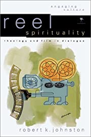 Reel Spirituality: Theology and Film in…