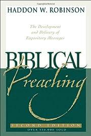 Biblical Preaching: The Development and…