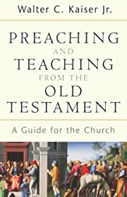 Preaching and Teaching from the Old…
