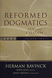 Reformed Dogmatics, Vol. 2: God and Creation…