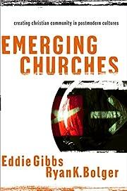 Emerging Churches: Creating Christian…