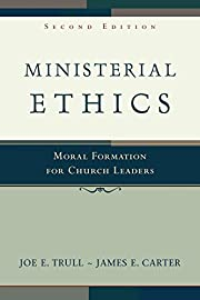 Ministerial Ethics: Moral Formation for…