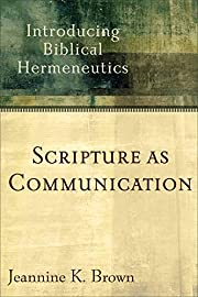 Scripture as Communication: Introducing…