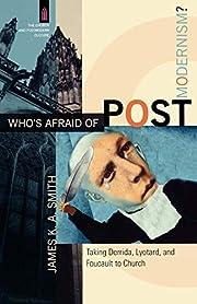 Whos Afraid of Postmodernism?: Taking…