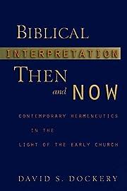 Biblical Interpretation Then and Now de…