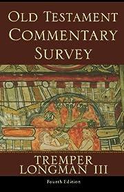 Old Testament Commentary Survey – tekijä:…