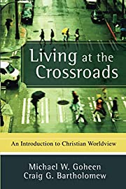 Living at the Crossroads: An Introduction to…