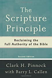 Scripture Principle, The,: Reclaiming the…