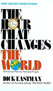 The Hour That Changes the World de Dick…