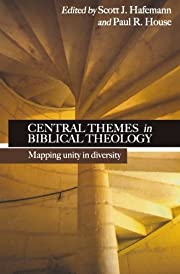 Central Themes in Biblical Theology: Mapping…
