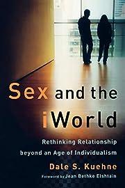 Sex and the iWorld: Rethinking Relationship…
