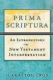 Prima Scriptura: An Introduction to New Testament Interpretation book cover