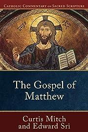 Gospel of Matthew, The (Catholic Commentary…