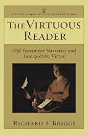 Virtuous Reader, The: Old Testament…