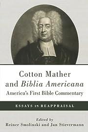 Cotton Mather and Biblia…