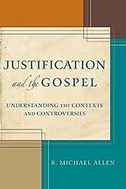 Justification and the Gospel: Understanding…