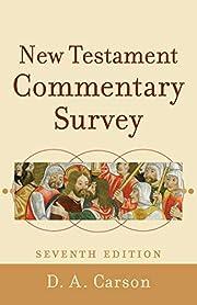 New Testament Commentary Survey di D. A.…