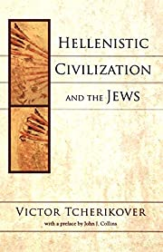 Hellenistic Civilization and the Jews –…
