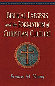 Biblical Exegesis and the Formation of…