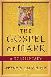 The Gospel of Mark: A Commentary av Francis…