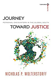 Journey toward Justice: Personal Encounters…