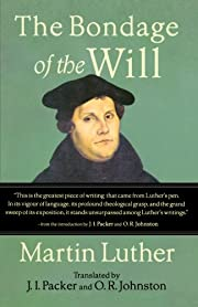 The Bondage of the Will de Martin Luther
