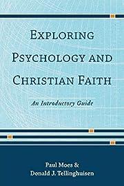 Exploring Psychology and Christian Faith: An…