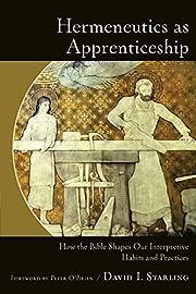 Hermeneutics as Apprenticeship: How the…