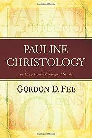 Pauline Christology: An…