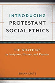 Introducing Protestant Social Ethics por…