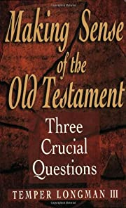 Making Sense of the Old Testament (Three…