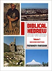 001: Biblical Hebrew: Step by Step Volume. 1…