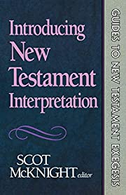 Introducing New Testament Interpretation…