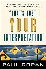 That's Just Your Interpretation: Responding…