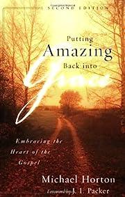 Putting Amazing Back into Grace: Embracing…