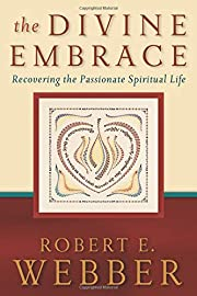 The Divine Embrace: Recovering the…