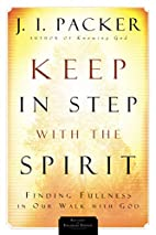 Keep in Step with the Spirit: Finding…