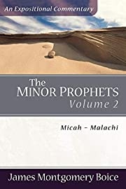 The Minor Prophets : an expositional…