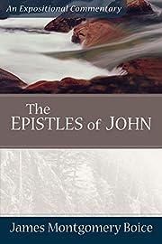 The Epistles of John: An Expositional…
