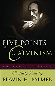 Five Points of Calvinism, The af Edwin H.,…