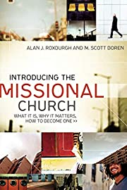 Introducing the missional church : what it…