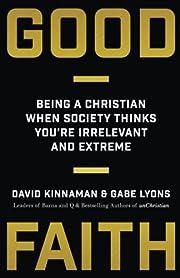 Good Faith: Being a Christian When Society…