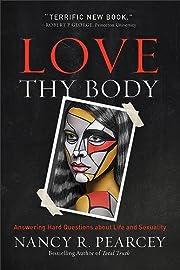 Love Thy Body de Pearcey