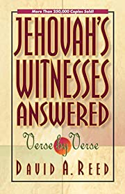 Jehovah's Witnesses Answered Verse by Verse…