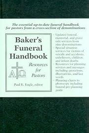 Baker's Funeral Handbook: Resources for…
