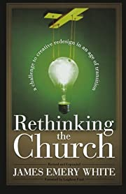 Rethinking the Church: A Challenge to…