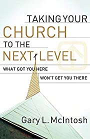 Taking Your Church to the Next Level de Gary…